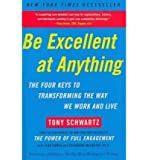 Be Excellent at Anything: The Four Keys to Transforming the Way We Work and Live (Paperback) - Common