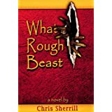 What Rough Beast (Taylor's Kin Book 1) ~ Chris Sherrill