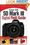 Canon EOS 5D Mark III Digital Field G...