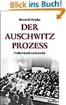 Der Auschwitz-Prozess: V�lkermord vor...