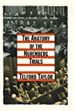 img - for The Anatomy of the Nuremberg Trials: A Personal Memoir book / textbook / text book