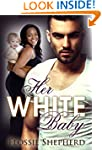 Her White Baby (A BWWM Pregnancy Roma...