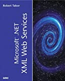 img - for Microsoft(R) .NET XML Web Services (Sams White Book) book / textbook / text book