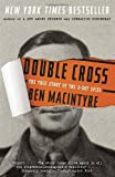 Ben Macintyre Double Cross: The True Story of the D-Day Spies