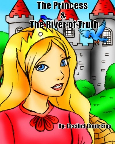The Princess & The River of Truth