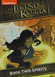 The Legend of Korra - Book Two: Spirits