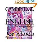 Cambridge English for Schools Starter Student's book