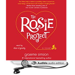 The Rosie Project: A Novel [Unabridged] [Audible Audio Edition]