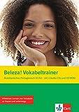 Beleza!: Brasilianisches Portugiesisch für Anfänger. Vokabeltrainer (A1/A2) mit 2 Audio-CD und 1 CD-ROM