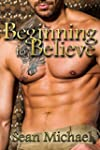 Beginning to Believe