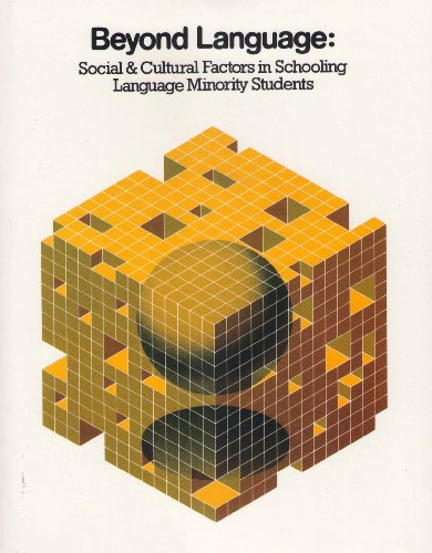 Beyond Language: Social and Cultural Factors in Schooling Language Minority Students