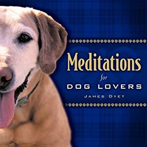 Meditations for Dog Lovers by Living Ink Books