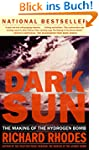 Dark Sun: The Making Of The Hydrogen...