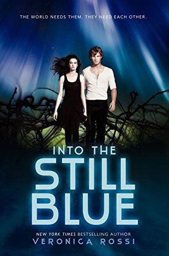 Into the Still Blue (Under the Never Sky)