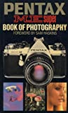 Pentax Super Book Photography (0600356337) by MacDonald, Peter