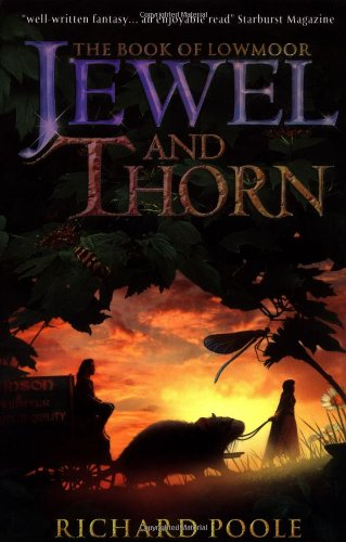Cover of Jewel and Thorn (The Book of Lowmoor series)