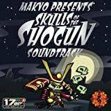Skulls of the Shogun (Original Soundtrack)