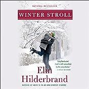 Winter Stroll | Elin Hilderbrand