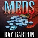 Meds | Ray Garton