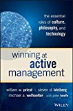 img - for Winning at Active Management: The Essential Roles of Culture, Philosophy, and Technology book / textbook / text book