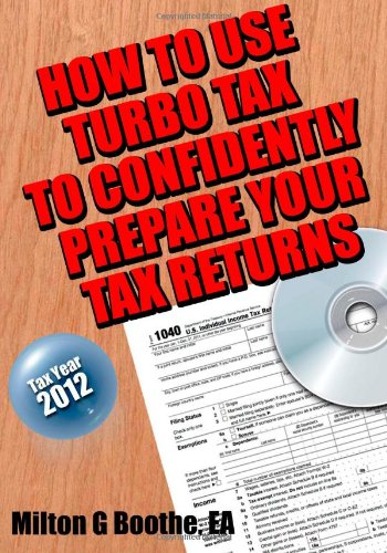 how-to-use-turbo-tax-to-confidently-prepare-your-tax-returns