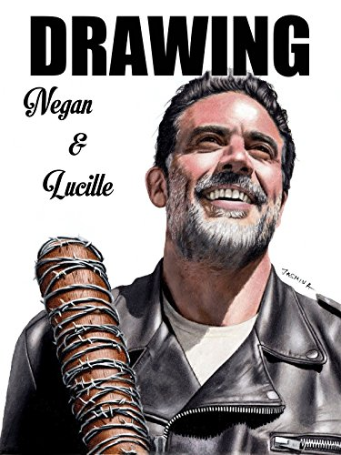 Clip: Drawing Negan & Lucille