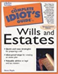 The complete idiot's guide to wills a...
