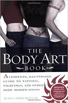 art body body book complete guide illustrated modification other piercing tattoo