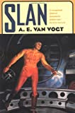 Slan: A Novel (0312852363) by A. E. Van Vogt