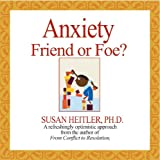 img - for Anxiety Friend or Foe? book / textbook / text book