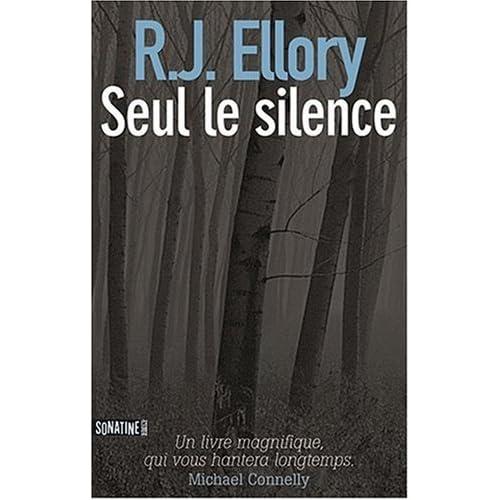 Seul le silence de R.J. Ellory dans Roman contemporain etranger 51lzXkDHGmL._SS500_