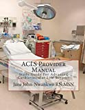 img - for ACLS Provider Manual: Study Guide For Advanced Cardiovascular Life Support book / textbook / text book