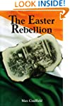 The Easter Rebellion: The outstanding...