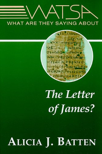 What Are They Saying About the Letter of James? (What Are They Saying About...)