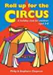 Roll Up for the Circus: A Holiday Clu...