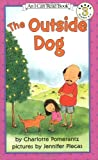 img - for The Outside Dog (I Can Read Book 3) book / textbook / text book