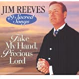 Take My Hand Precious Lord-29 Sacred Songs