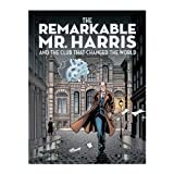 The Remarkable Mr. Harris