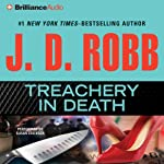Treachery in Death (       ABRIDGED) by J. D. Robb Narrated by Susan Ericksen
