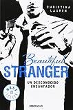 Beautiful Stranger. Un Desconocido Encantador (BEST SELLER)