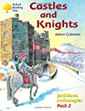 Oxford Reading Tree: Stages 8-11: Jackdaws: Pack 2: Castles and Knights (0198454503) by Coleman, Adam