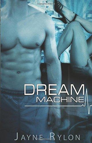 Dream Machine (Play Doctor, #1)