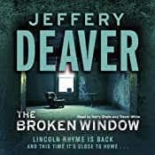 The Broken Window: Lincoln Rhyme, Book 8 | [Jeffery Deaver]