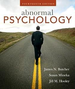 Abnormal Psychology, Books a la Carte Plus MyPsychLab (14th Edition) James N. Butcher, Susan Mineka and Jill M. Hooley