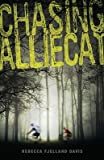 img - for Chasing Alliecat   [CHASING ALLIECAT] [Paperback] book / textbook / text book