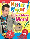 DK Publishing(DK) Mister Maker Let's Make More!