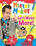 Mister Maker Let's Make More