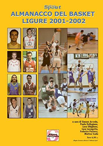 L'almanacco del volley e del basket liguri 2001-2002