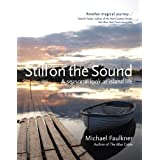 Still on the Sound: A Seasonal Look at Island Lifeby Michael Faulkner