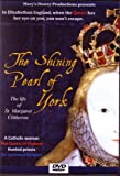 The Shining Pearl of York, St. Margaret Clitherow, DVD, Saint, Reformation, Catholic, York, Historical, Forty Martyrs of England and Wales, York Shrine, England, 40 Martyrs, Elizabethan History, Jesus Christ, Catholicism.